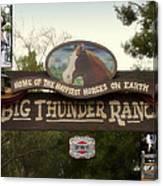 Big Thunder Ranch Signage Frontierland Disneyland Canvas Print
