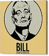 Bill Poster 1 Canvas Print