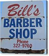 Bill's Barber Shop Canvas Print