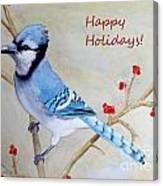 Blue Jay Happy Holidays Canvas Print