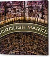Borough Archway Canvas Print