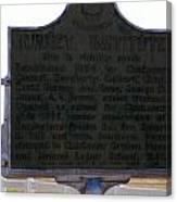 Burney Institute Historical Sign Canvas Print
