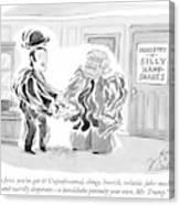 By Jove, You've Got It! Unprofessional, Clingy Canvas Print