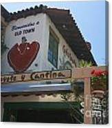 Cafe Coyote Y Cantina Mexican Restaurant Old Town San Diego Canvas Print