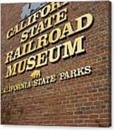 California State Railroad Museum Canvas Print