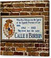 Calle Borbon Canvas Print