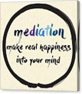 Calligraphy Mediation Make Real Canvas Print