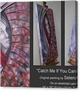 Catch Me If You Can 080908 Canvas Print