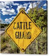 Cattle Guard Road Sign Canvas Print