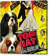 Cavalier King Charles Spaniel Art - Top Hat Movie Poster Canvas Print