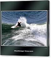 Challenge Yourself-surf Canvas Print