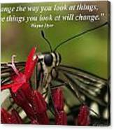 Change The Way You Look At Things Canvas Print
