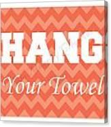 Chevron Hang Your Towel Canvas Print