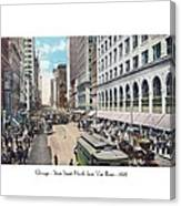 Chicago - State Street North From Van Buren - 1925 Canvas Print