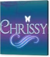 Chrissy Name Art Canvas Print