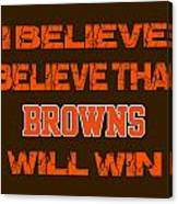 Cleveland Browns I Believe Canvas Print