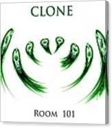 Clone Room 101 Canvas Print