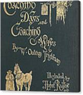 Coaching Days And Coaching Ways Canvas Print