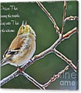 Cock-a-doodle Doo Gold Finch-with Verse Canvas Print