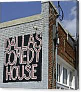 Comedy House In Deep Ellum Canvas Print