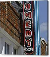 Comedy House Sign In Deep Ellum Canvas Print