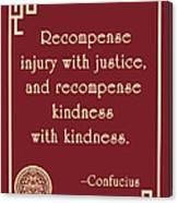 Confucius On Kindness Canvas Print