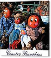 Country Bumpkins Canvas Print