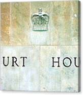Court House Sign Canvas Print
