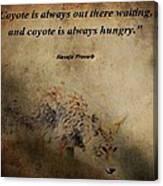 Coyote Proverb Canvas Print