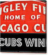 Cubs Win - Wrigley Sign Canvas Print