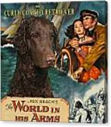 Curly Coated Retriever Art - The World In His Arms Movie Poster Canvas Print