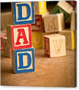 Dad - Alphabet Blocks Fathers Day Canvas Print