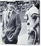 Dallas Cowboys Coach Tom Landry And Quarterback #12 Roger Staubach Canvas Print