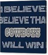 Dallas Cowboys I Believe Canvas Print