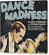 Dance Madness, From Left Conrad Nagel Canvas Print