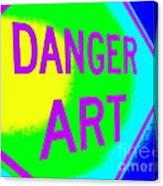 Danger Art Canvas Print
