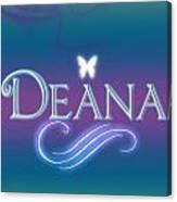 Deana Name Art Canvas Print