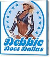 Debbie Does Dallas Canvas Print