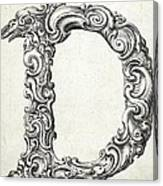 Decorative Letter Type D 1650 Canvas Print