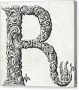 Decorative Letter Type R 1650 Canvas Print