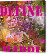 Define Happiness Canvas Print