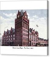 Detroit - Union Depot - Fort Street - 1907 Canvas Print
