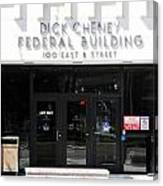 Dick Cheney Federal Bldg. Canvas Print