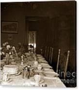 Dining Room Table Circa 1900 Canvas Print