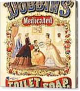 Dobbin's Toilet Soap Canvas Print