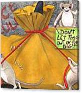 Dont Let The Cat Out Of The Bag Canvas Print