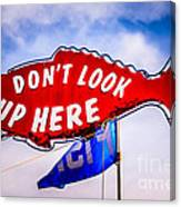 Don't Look Up Here Crab Cooker Sign Photo Canvas Print