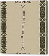Dunne Written In Ogham Canvas Print