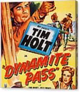 Dynamite Pass, Top Tim Holt, Bottom L-r Canvas Print