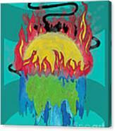 Earth's Melt Down Canvas Print